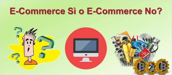 Come superare i 5 motivi per cui non hai ancora aperto il tuo E-Commerce B2B per la vendita online di ricambi e accessori