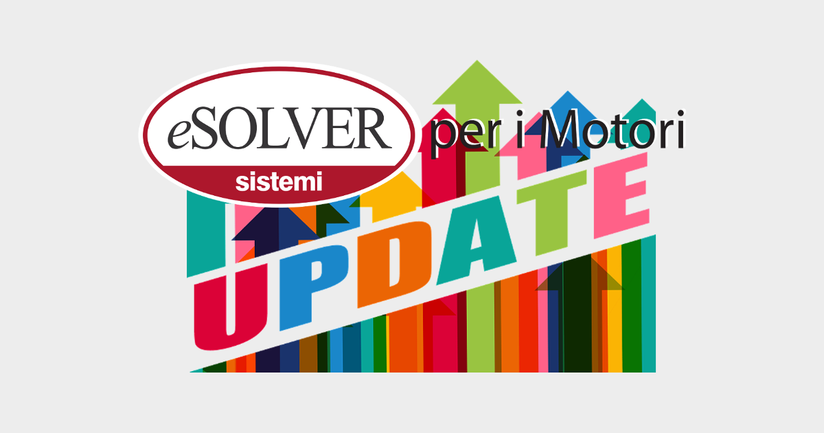 Tutte le novità dell'aggiornamento del gestionale eSOLVER per i Motori di Giugno 2019